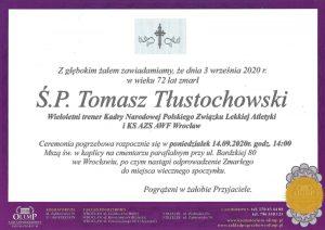 Tomasz Tłustochowski - Nekrolog
