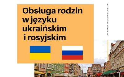 Obsługa rodzin w języku ukraińskim i rosyjskim